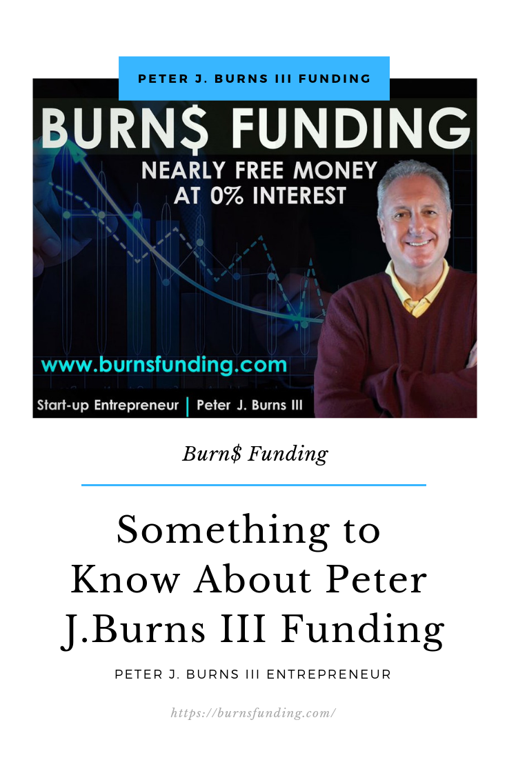 PETER J. BURNS III FUNDING (1)